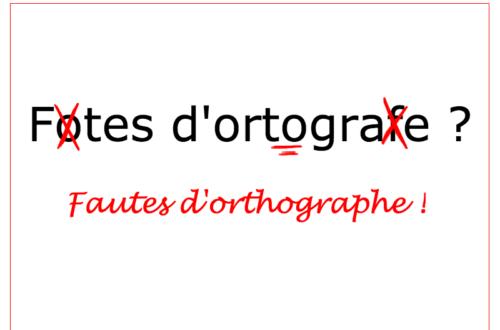 Article : Comment rédiger un billet sans fautes d'orthographe ? – première partie